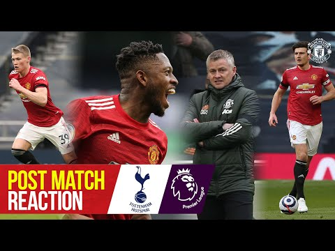 Fred, McTominay, Maguire & Solskjaer pleased with win at Spurs   Tottenham 1-3 Manchester United