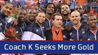 Coach K Seeks More Gold for the USA
