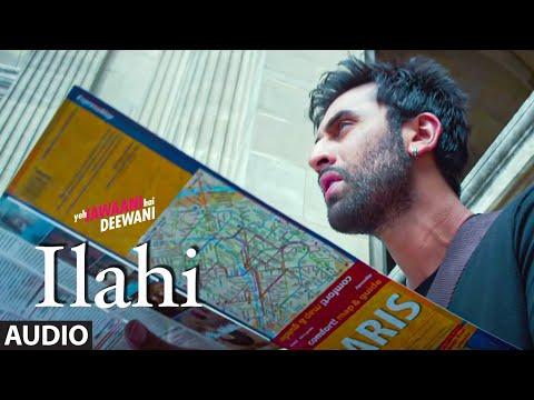 Ilahi Full Song | Yeh Jawaani Hai Deewani | Ranbir Kapoor, Deepika Padukone | Arijit Singh |  Pritam