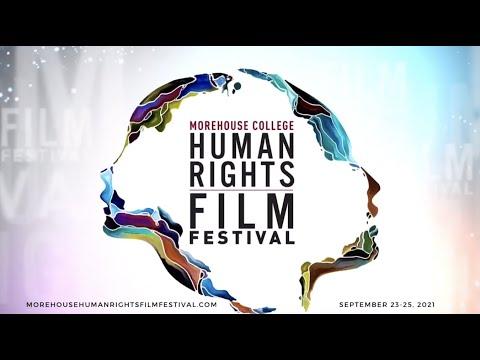 Morehouse Human Right Film Festival 2021  (Official Trailer)