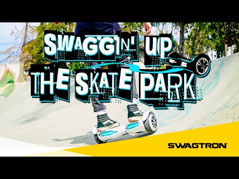Swaggin' up the Skate Park - SWAGTRON