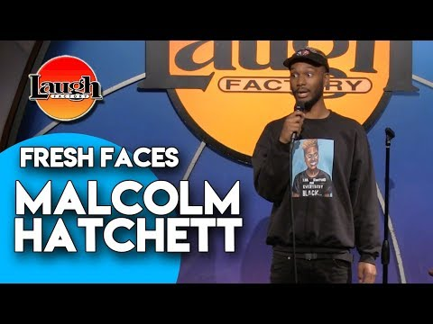 Malcolm Hatchett   Fresh Faces   Laugh Factory Stand Up Comedy