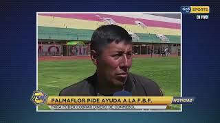 Palmaflor pide ayuda a la Federación Boliviana de Fútbol