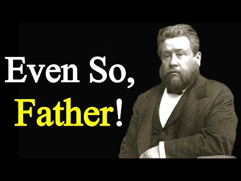 Hidden from the Wise, Revealed to Little Children - Charles Spurgeon Sermon