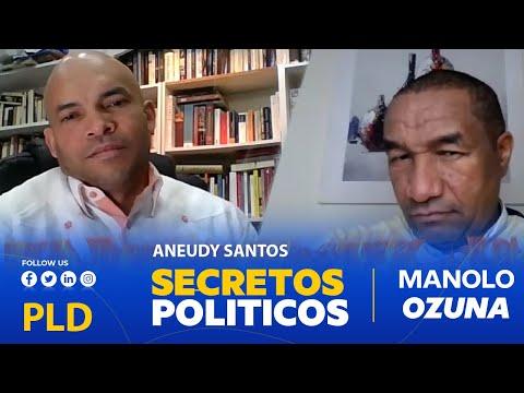 AY MAMA!!! ANEUDY SANTOS REVELA SERIOS SECRETOS POLITICOS!!