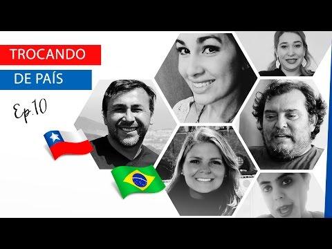 Troca de País: Chilenos no BR e Brasileiros no CL - Ep. 10 | La Mirada Chilena