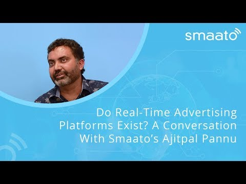 Smaato: Do Real-Time Advertising Platforms Exist? A Conversation With Smaato's Ajitpal Pannu