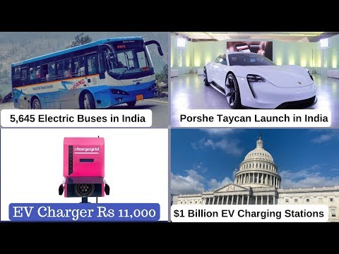 Electric Vehicles News 6:  EV Charger 11000 RS , 5645 Electric Buses in India