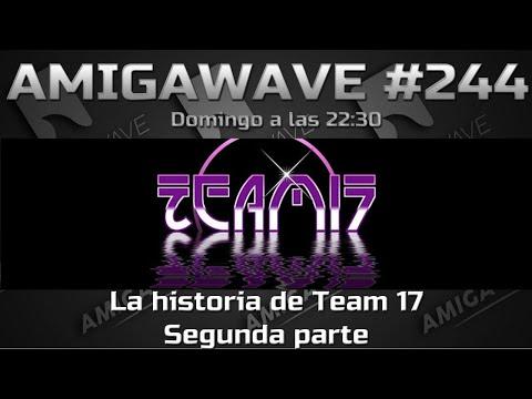 AmigaWave #244. La historia de Team 17 por Balrog. (Segunda Parte)