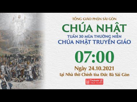 🔴Thánh Lễ Trực Tuyến | 7:00 | CHÚA NHẬT 30 THƯỜNG NIÊN | NGÀY 24-10-2021 | NHÀ THỜ ĐỨC BÀ SÀI GÒN