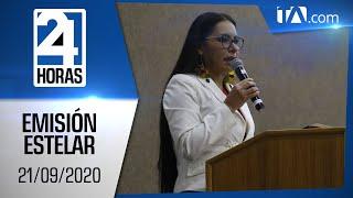 Noticias Ecuador: Noticiero 24 Horas, 21/09/2020 (Emisión Estelar)