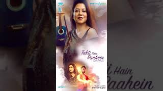 Takti Hain Raahein by Sheetal Gupta #YouTubeShorts - EROSENTERTAINMENT