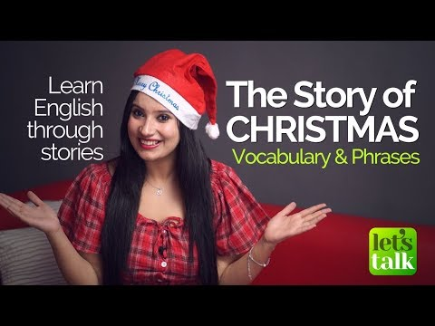 Learn English through Stories – The CHRISTMAS story (Vocabulary) Free English Lessons