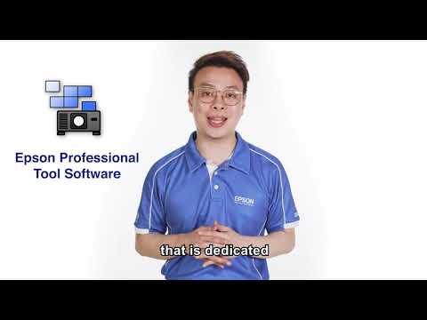 Epson Projector Guide Episode 9: Introduction to Epson Professional Tool Software