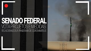 Senado Federal vota projetos relacionados à pandemia de covid-19