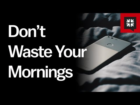 Don't Waste Your Mornings // Ask Pastor John