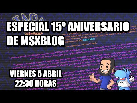 Especial 15º aniversario de MSXBlog