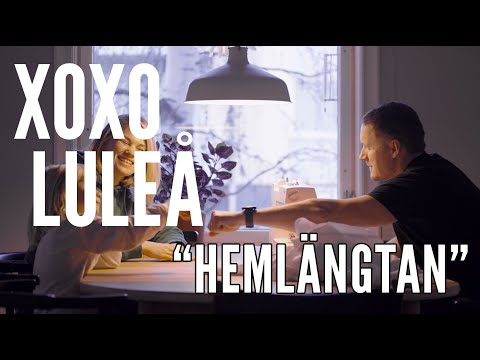 XOXO LULEÅ Hemlängtan