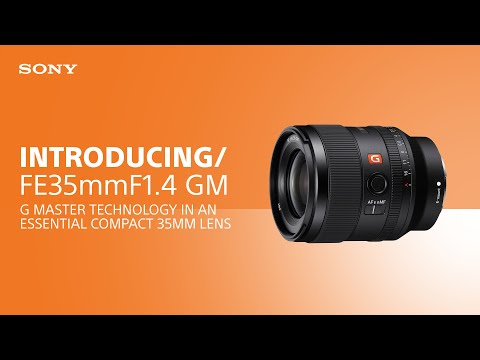Introducing the Sony FE 35mm F1.4 GM lens