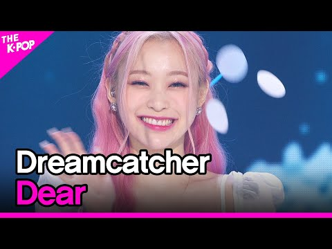 Dreamcatcher, Dear  [THE SHOW 200901]