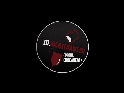 10. EL MOMO - NIGHTCRAWLER (PROD. CHOCABEAT)