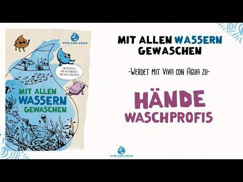 Händewaschen mit Viva con Agua: Mit allen Wassern gewaschen!