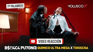 """Tokischa + Quimico Ultra Mega """"BeII€&a Pu70n@"""" #VideoReaccion ( solo para adultos ) #ElPalabreo"""