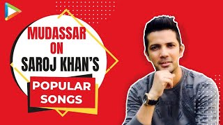 """Mudassar Khan: """"Ek zamana tha jab Director-Producer Saroj Khan se date lete the aur phir baki se"""" - HUNGAMA"""