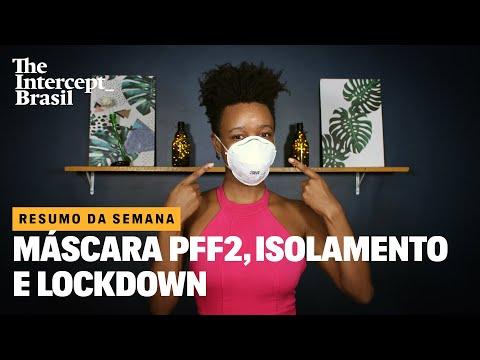 Resumo da Semana: máscara PFF2, isolamento, lockdown e vacinas