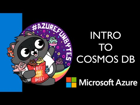 AzureFunBytes Episode 32 - Intro to Azure Cosmos DB with Mark Brown