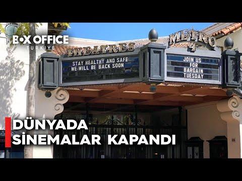 Türkiye'de ve dünyada sinemalar kapandı! Mayıs filmleri de erteleniyor!