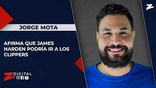 Jorge Mota afirma que James Harden podría ir a los Clippers