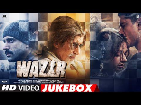 WAZIR (VIDEO JUKEBOX)  | FULL VIDEO SONGS | Farhan Akhtar, Aditi Rao Hydari, Amitabh Bachchan