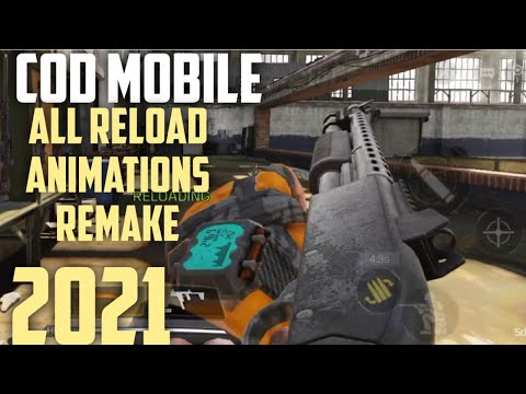 Call of duty Mobile All Weapons Reload Animations Season 13 Remake 2021