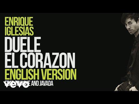 connectYoutube - Enrique Iglesias - DUELE EL CORAZON (English Version) [ Lyric Video] ft. Tinashe, Javada