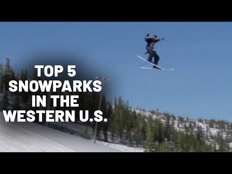 Top 5 Most Extreme Snowparks in the Western U.S.