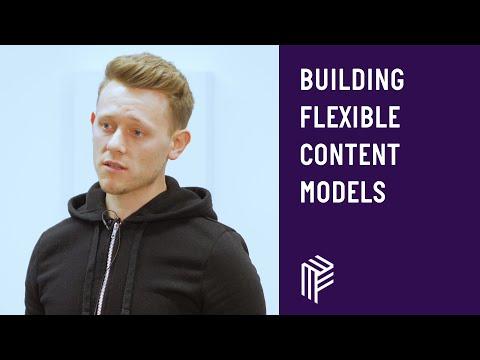 Building Flexible Content Models - Contentful Developers - October 2018