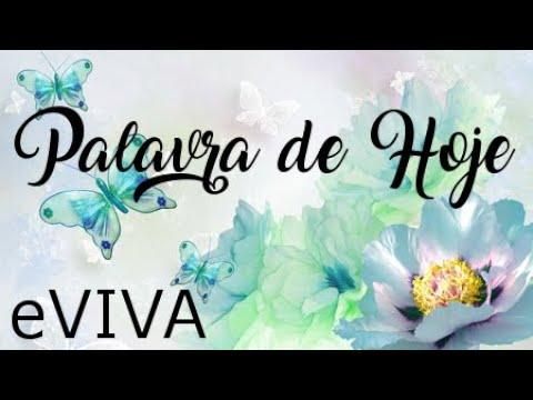 PALAVRA DE HOJE 28 DE ABRIL eVIVA MENSAGEM MOTIVACIONAL PARA REFLEXÃO DE VIDA - BOM DIA!