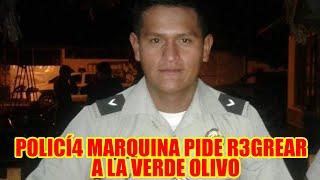 SARGENTO MARQUINA BUSCA INCORPORARSE A LA POLICÍA BOLIVIANA..