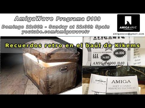 AmigaWave #189 - Noticias retro y el baúl retro de Kikems