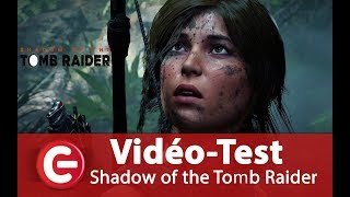 Vidéo-Test Tomb Raider Shadow of the Tomb Raider par ConsoleFun