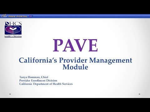 GTI2017 SEP PAVE Automating Provider Enrollment Functions for Better Decisions - DHCS