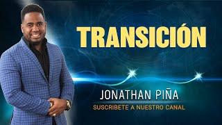 Mensaje de Hoy: TRANSICION!!