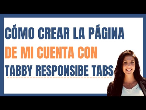 ▶ Cómo CREAR la página de MI CUENTA con [TABBY RESPONSIBE TABS]