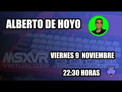MSXVR con Alberto De Hoyo