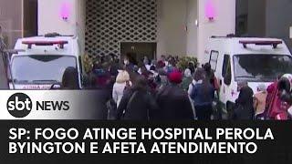 SP: Fogo atinge duto do hospital Pérola Byington | SBT News