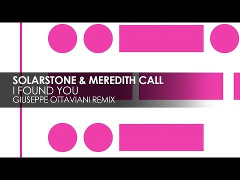Solarstone & Meredith Call - I Found You (Giuseppe Ottaviani Remix)