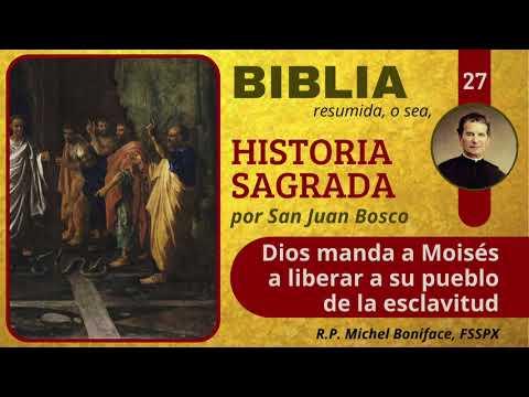 27 Dios manda a Moisés a liberar a su pueblo de la esclavitud   Historia Sagrada