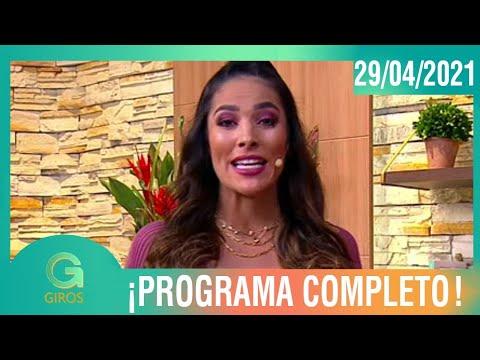 Giros: Programa del 29 de Abril del 2021
