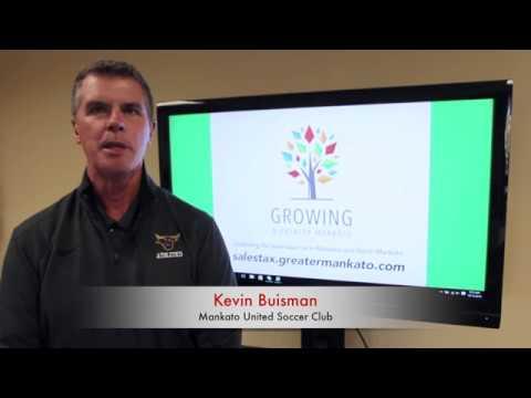 Kevin Buisman, Mankato United Soccer Club, Mankato & North Mankato Sales Tax Extension